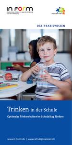 Trinken in der Schule - geeignete Durstlöscher in den Schulaltag integrieren