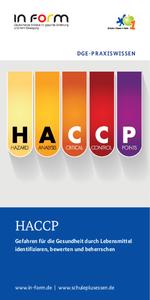 """""""DGE-Praxiswissen: HACCP - Gesundheitliche Gefahren durch Lebensmittelidentifizieren, bewerten und beherrschen"""""""